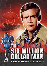 Six Million Dollar Man: Pilot, TV Movies and Season 1