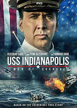 USS INDIANAPOLIS:MEN OF COURAGE
