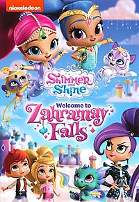 SHIMMER AND SHINE:WELCOME TO ZAHRAMAY