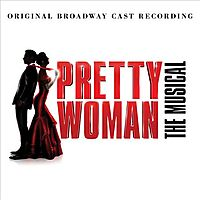 PRETTY WOMAN:MUSICAL (OCR)