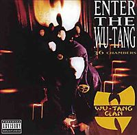 Enter the Wu-Tang (36 Chambers) [PA]