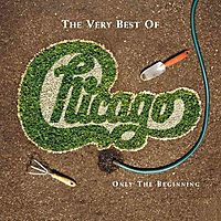 The Very Best of Chicago: Only the Beginning