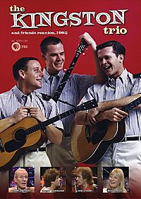 KINGSTON TRIO AND FRIENDS REUNION 198
