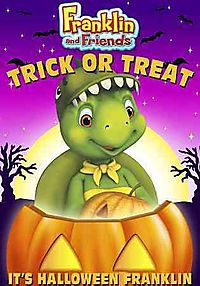 FRANKLIN & FRIENDS:TRICK OR TREAT IT