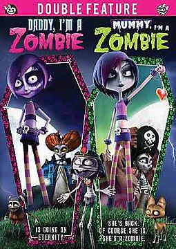 Double Feature: Mummy I'm a Zombie/Daddy I'm a Zombie