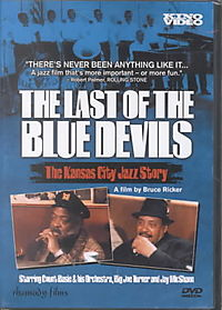 Last of the Blue Devils: The Kansas City Jazz Story
