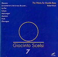 Giacinto Scelsi: The Works for Double Bass