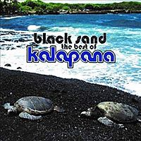 BLACK SAND:BEST OF KALAPANA