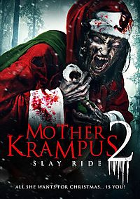 MOTHER KRAMPUS 2:SLAY RIDE