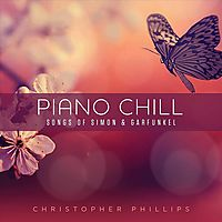 PIANO CHILL:SONGS OF SIMON & GARFUNKE
