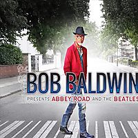 BOB BALDWIN PRESENTS ABBEY ROAD/BEATL