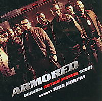 Armored [Original Motion Picture Score]