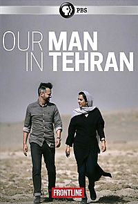 FRONTLINE:OUR MAN IN TEHRAN
