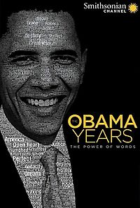 OBAMA YEARS:POWER OF WORDS