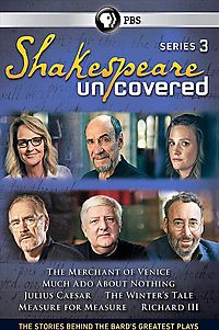 SHAKESPEARE UNCOVERED:SERIES 3