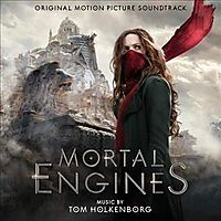 MORTAL ENGINES (OST)