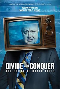 DIVIDE AND CONQUER:STORY OF ROGER AIL