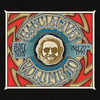 GARCIALIVE VOLUME TEN:MAY 20TH 1990