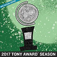 2017 TONY AWARD SEASON