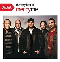 PLAYLIST:VERY BEST OF MERCYME