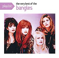 PLAYLIST:VERY BEST OF BANGLES