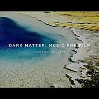 DARK MATTER:MUSIC FOR FILM (OST)