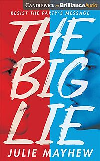 The Big Lie